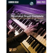 Hammond Organ Complete: Tunes, Tones and Techniques for Drawbar Keyboards [With CD (Audio)]