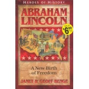 Abraham Lincoln: A New Birth of Freedom, Paperback
