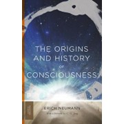 The Origins and History of Consciousness, Paperback/Erich Neumann