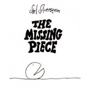 The Missing Piece, Hardcover/Shel Silverstein