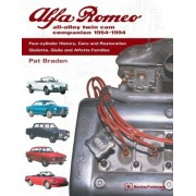 Alfa Romeo All-Alloy Twin CAM Companion, 1954-1994: Four-Cylinder History, Care, and Restoration: Giulietta, Giulia, and Alfetta Families, Paperback