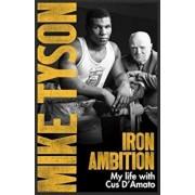 Iron Ambition, Paperback/Mike Tyson