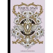 "Magical Dawn Artist's Edition: Published in Sweden as ""Magisk Gryning"""