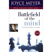 Battlefield of the Mind: Winning the Battle in Your Mind, Paperback