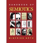 Handbook of Semiotics by Winfried Noth