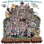 The Good, The Bad & The Zugly Misanthropical House (Vinyl LP)