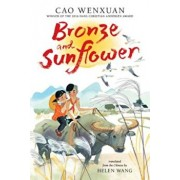 Bronze and Sunflower, Hardcover/Cao Wenxuan