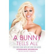 A Bunny Tells All: Fun and Fame with Hef and the Gang, Paperback
