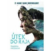 Útek do raja(Magdaléna Pirožeková)