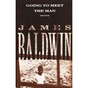 Going to Meet the Man: Stories, Paperback/James Baldwin