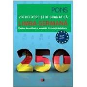 LIMBA GERMANA. 250 de exercitii de gramatica/PONS