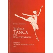 Teória tanca pre konzervatóriá (Teória a metodika tanca)(Skácelová Daniela)