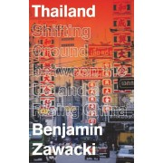 Thailand: Shifting Ground Between the US and a Rising China, Paperback