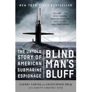 Blind Man's Bluff: The Untold Story of American Submarine Espionage, Paperback