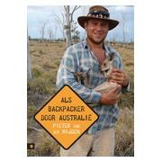 Reisverhaal Als backpacker door Australië | Pieter van der Mijden