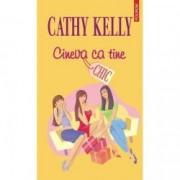 Cineva ca tine - Cathy Kelly