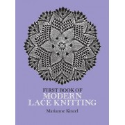 First Book of Modern Lace Knitting First Book of Modern Lace Knitting