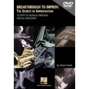 Unbekannt Frank, Dave: breakthrough to improv: The secrets of improvisatie – 15 Stappen to musical Freedom for All musicians (DVD)