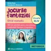 Jocurile fanteziei. Ghid metodic. 383 de activitati pentru dezvoltarea creativitatii literare si lingvistice. Clasele II