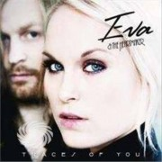 Video Delta Eva & The Heartmaker - Traces Of You - CD