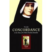 Thematic Concordance to the Diary of St. Maria Faustina Kowalska, Paperback