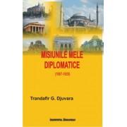 Misiunile mele diplomatice
