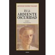 En La Ardiente Oscuridad (Spanish), Paperback/Antonio Buero Vallejo