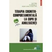 Terapia cognitiv-comportamentala la copii si adolescenti - Luis Vera