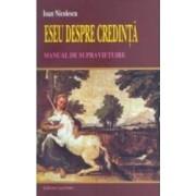 Eseu despre credinta - Ioan Nicolescu