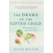 The Drama of the Gifted Child: The Search for the True Self, Hardcover