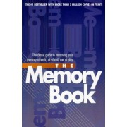 The Memory Book: The Classic Guide to Improving Your Memory at Work, at School, and at Play, Paperback