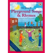 The Book of Playground Songs and Rhymes, Paperback/John M. Feierabend