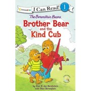 The Berenstain Bears Brother Bear and the Kind Cub, Paperback/Stan And Jan Berenstain W.