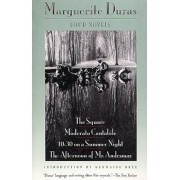 Four Novels: The Square, Moderato Cantabile, 10:30 on a Summer Night, the Afternoon of Mr. Andesmas, Paperback