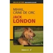 MIHAIL, CAINE DE CIRC.