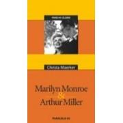 MARILYN MONROE & ARTHUR MILLER.