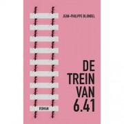 De trein van 6.41 - Jean-Philippe Blondel