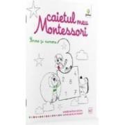 Forme si numere Caietul meu Montessori - Marie Kirchner 3 ani+