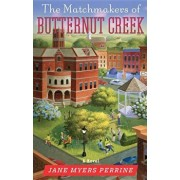 The Matchmakers of Butternut Creek, Paperback/Perrine