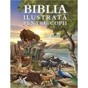 Biblia ilustrata pentru copii/***