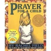 Prayer for a Child, Hardcover/Rachel Field