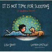 It Is Not Time for Sleeping, Hardcover