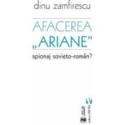 Afacerea Ariane - Dinu Zamfirescu