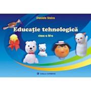 Educatie tehnologica. Clasa a IV-a/Daniela Stoica