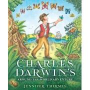Charles Darwin's Around-The-World Adventure, Hardcover