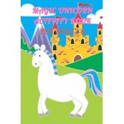 Magic Unicorn Activity Book For Kids 3-6: A children's coloring book and activity pages for kids with puzzles, word search and much more., Paperback/Wonderland For Children