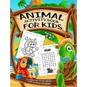 Animal Activity Book for Kids Ages 4-8: A Fun Kid Workbook Game for Learning, Coloring, Dot to Dot, Mazes, Word Search and More!, Paperback/Activity Slayer