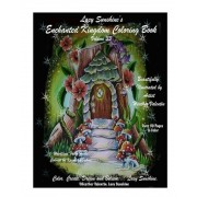 Lacy Sunshine's Enchanted Kingdom Coloring Book Volume 33: Hidden Keys and Gems Magical Lands, Dragons, Fairies Adult Coloring Book by Heather Valenti, Paperback
