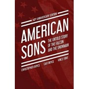 American Sons: The Untold Story of the Falcon and the Snowman (40th Anniversary Edition), Paperback/Christopher Boyce