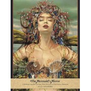 The Mermaid's Mirror Journal: A Journal for Reflection, Deep Healing and Emotional Freedom, Paperback